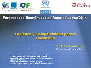 Perspectivas Econ�micas de Am�rica Latina 2014