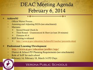 DEAC  Meeting Agenda  February 6 , 2014