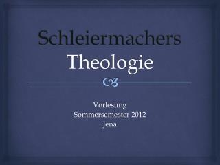 Schleiermachers  Theologie