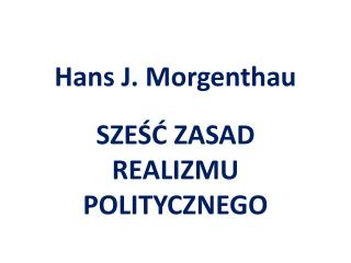 Hans J.  Morgenthau