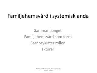 Familjehemsvård i systemisk anda