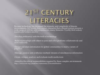 21 st  Century  Literacies