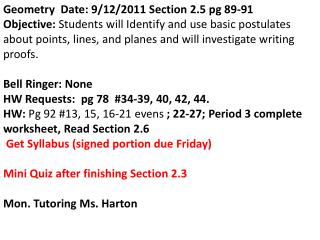 Geometry  Date: 9/12/2011 Section 2.5 pg 89-91