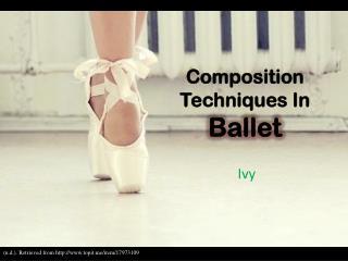 Composition  Techniques  In Ballet