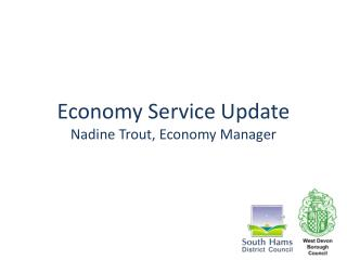 Economy Service Update Nadine Trout, Economy Manager