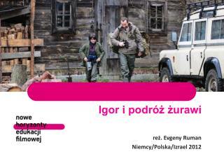 Igor i podróż żurawi