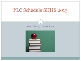 PLC Schedule SHHS 2013