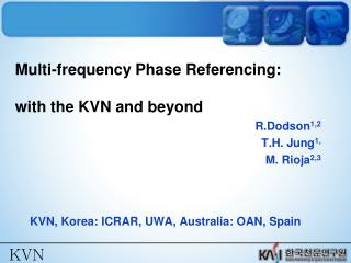 Multi-frequency Phase Referencing: with the KVN and beyond
