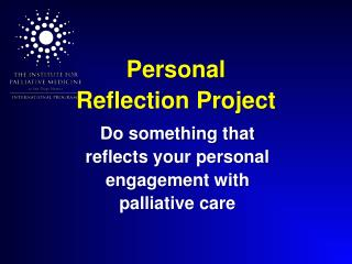 Personal Reflection Project