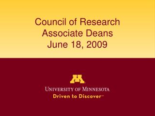 Council of Research Associate Deans June 18, 2009