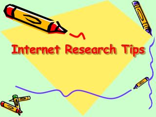 Internet Research Tips