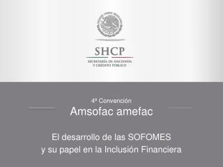 4ª Convención  Amsofac amefac