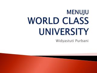 MENUJU  WORLD CLASS UNIVERSITY