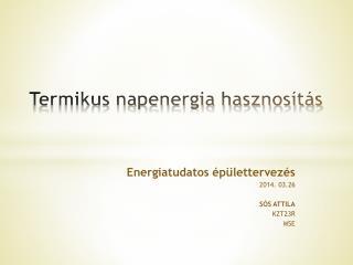 Termikus napenergia hasznosítás