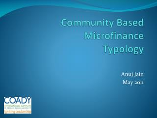 Community Based  Microfinance Typology