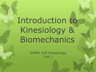 SHMD 239 Kinesiology Unit 1