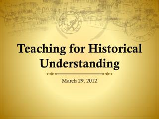 Teaching for Historical Understanding