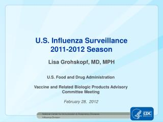 U.S. Influenza Surveillance 2011-2012 Season