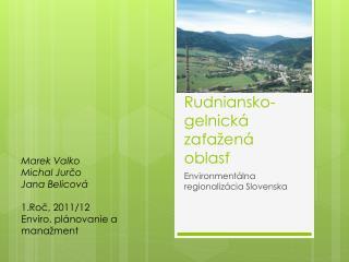 Rudniansko- g elnická zaťažená oblasť