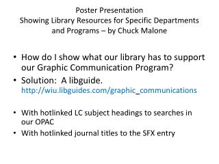 How do I show what our library has to support our Graphic Communication Program?