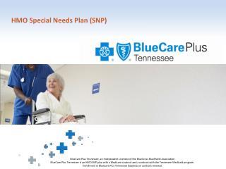 HMO Special Needs Plan (SNP)