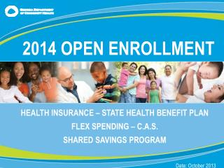 HEALTH INSURANCE – STATE HEALTH BENEFIT PLAN FLEX SPENDING – C.A.S. SHARED SAVINGS PROGRAM
