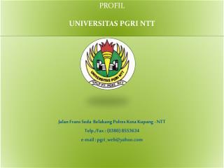 PROFIL UNIVERSITAS PGRI NTT