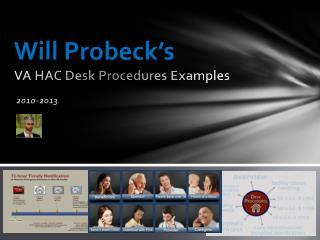 Will  Probeck's VA HAC Desk Procedures Examples