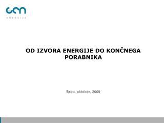 Od izvora energije do končnega porabnika