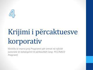Krijimi i përcaktuesve  korporativ