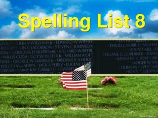 Spelling List 8