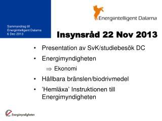 Insynsråd 22 Nov 2013