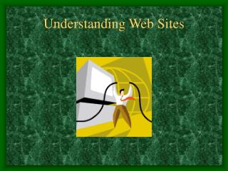 Understanding Web Sites