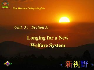 Longing for a New Welfare System