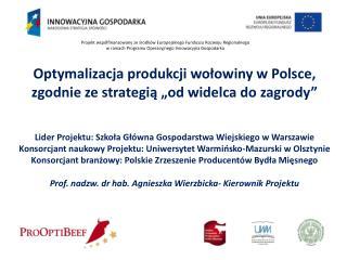 """Optymalizacja produkcji wołowiny w Polsce,   zgodnie ze strategią """"od widelca do zagrody"""""""