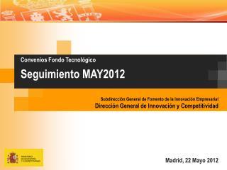 Madrid ,  22  Mayo 2012