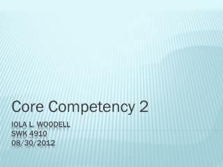 Iola L. Woodell SWK 4910 08/30/2012