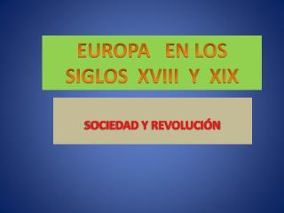 SOCIEDAD Y REVOLUCIÓN