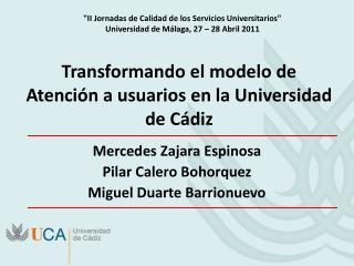 Transformando el modelo de Atención a usuarios en la Universidad de Cádiz