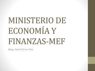 MINISTERIO DE ECONOMÍA Y FINANZAS-MEF