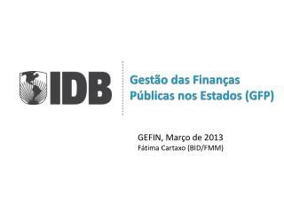 Gestão  das Finanças Públicas nos Estados (GFP)