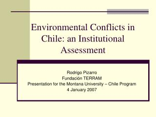 Environmental Conflicts in Chile: an Institutional Assessment