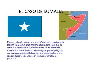EL CASO DE SOMALIA