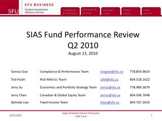 SIAS Fund Performance Review Q2 2010 August 13, 2010