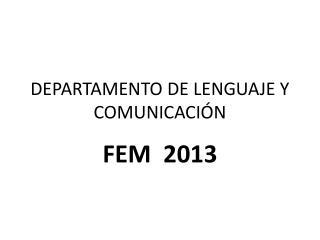DEPARTAMENTO DE LENGUAJE Y COMUNICACIÓN