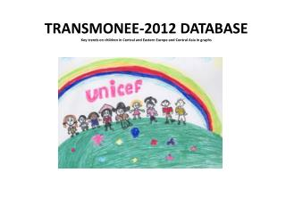 TRANSMONEE-2012  DATABASE
