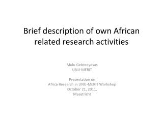 Brief description of own African related research activities
