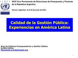 Calidad de la Gestión Pública: Experiencias en América Latina