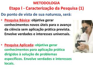 METODOLOGIA  Etapa l  -  Caracterização da Pesquisa (1)