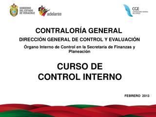 DIRECCIÓN GENERAL DE CONTROL Y EVALUACIÓN